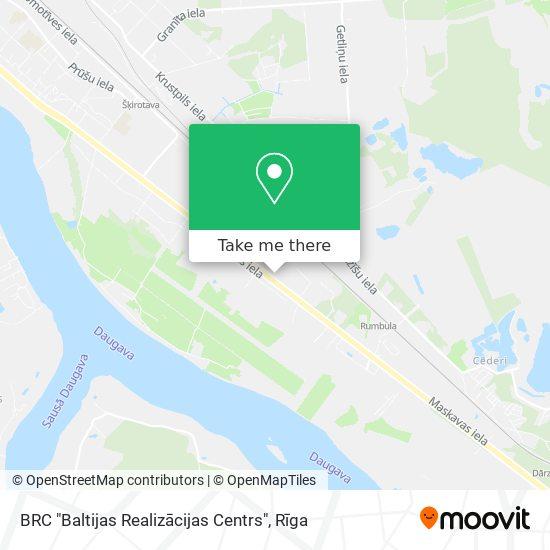 "BRC ""Baltijas Realizācijas Centrs"" map"