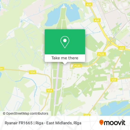 Ryanair FR1665   Riga - East Midlands map