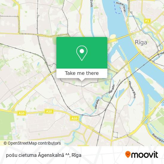 pošu cietuma Āgenskalnā ^^ map