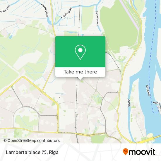 Lamberta place 😏 map