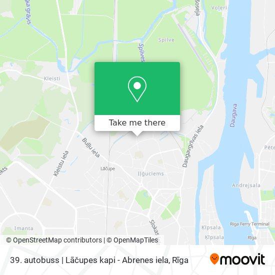 39. autobuss   Lāčupes kapi - Abrenes iela map