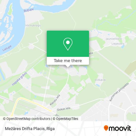 Mežāres Drifta Placis map