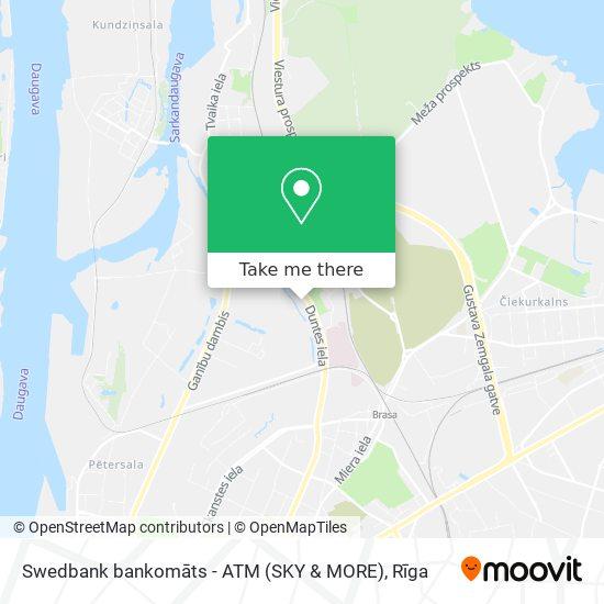 Swedbank bankomāts - ATM (SKY & MORE) map