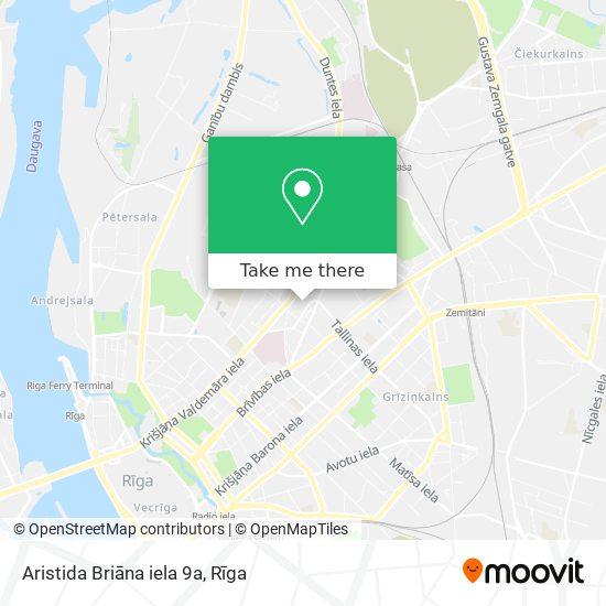 Aristida Briāna iela 9a map