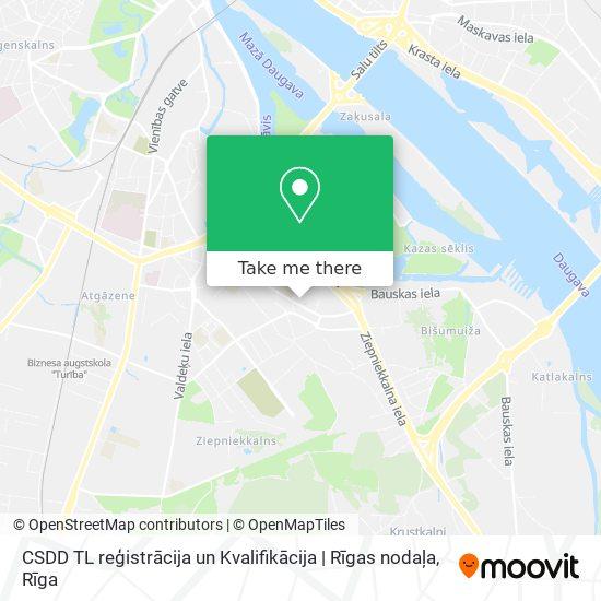 CSDD TL reģistrācija un Kvalifikācija | Rīgas nodaļa map