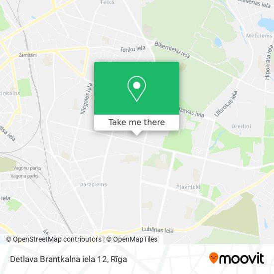 Detlava Brantkalna iela 12 map