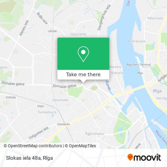 Slokas iela 48a map
