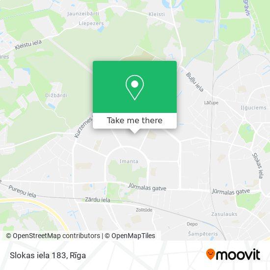Slokas iela 183 map