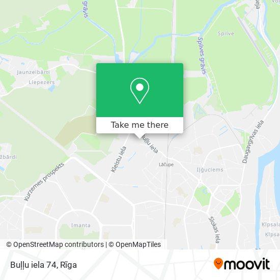 Buļļu iela 74 map