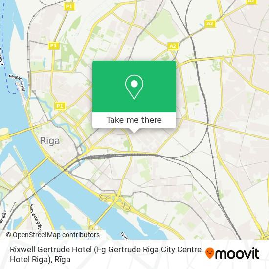 Rixwell Gertrude Hotel (Fg Gertrude Riga City Centre Hotel Riga) map