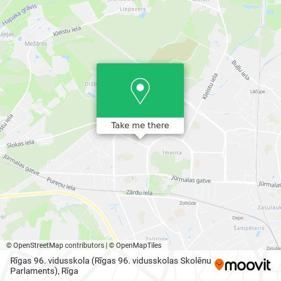 Rīgas 96. vidusskola (Rīgas 96. vidusskolas Skolēnu Parlaments) map