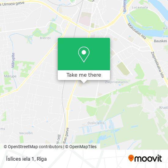 Īslīces iela 1 map