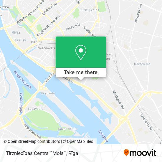 """Tirzniecības Centrs """"Mols"""" map"""