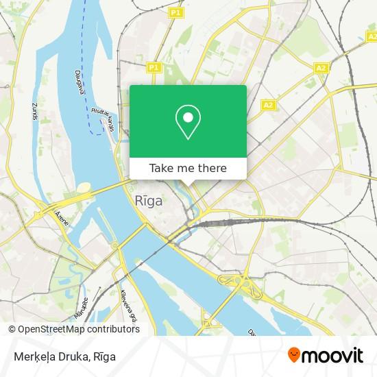 Merķeļa Druka map