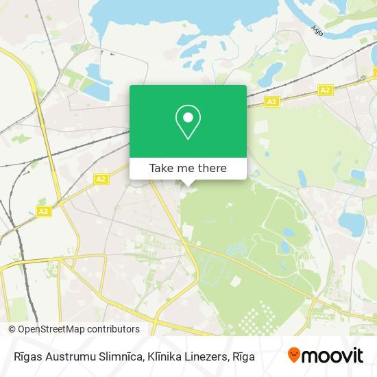 Rīgas Austrumu Slimnīca, Klīnika Linezers map