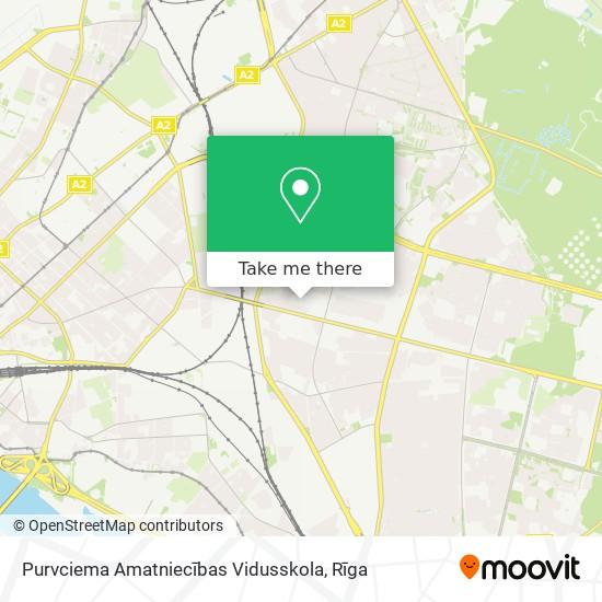 Purvciema Amatniecības Vidusskola map