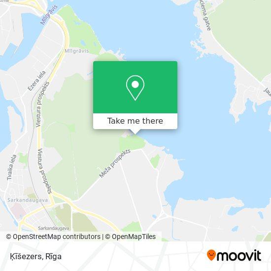 Ķīšezers map