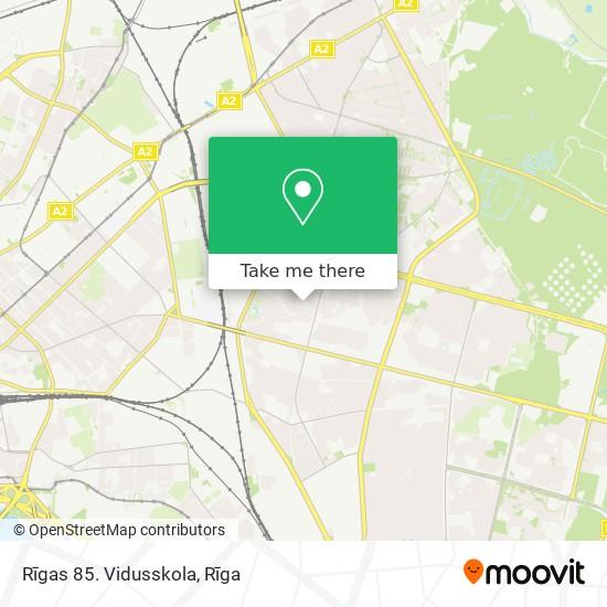 Rīgas 85. Vidusskola map