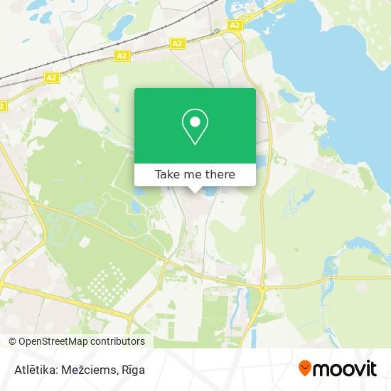 Atlētika: Mežciems map