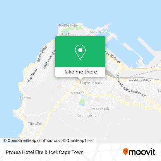 Protea Hotel Fire & Ice! map