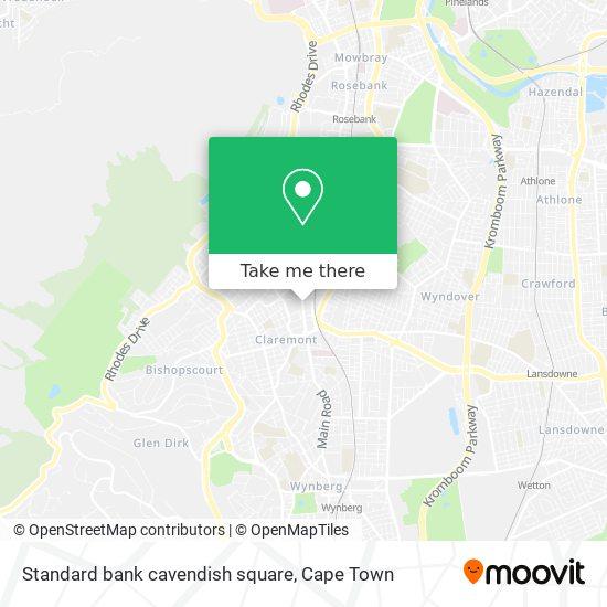 Standard bank cavendish square map