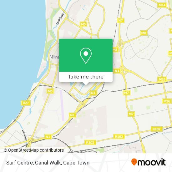 Surf Centre, Canal Walk map
