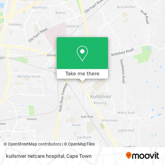 kuilsriver netcare hospital map