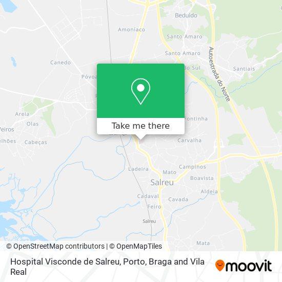 Hospital Visconde De Salreu Karte