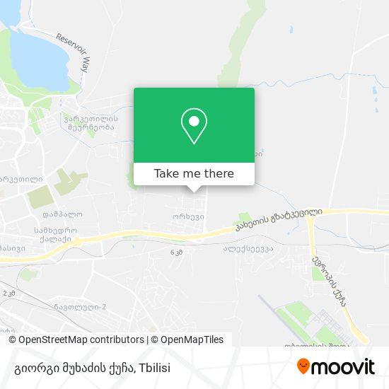 გიორგი მუხაძის ქუჩა map