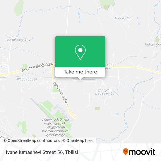 Ivane Iumashevi Street 56 map