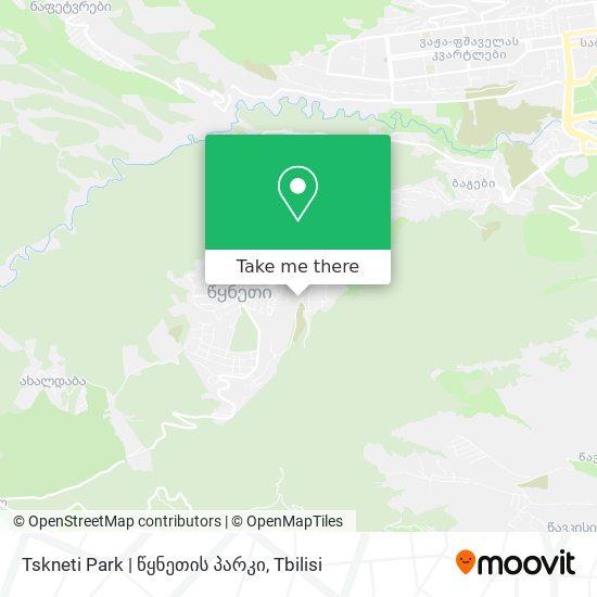 Tskneti Park |  წყნეთის პარკი map