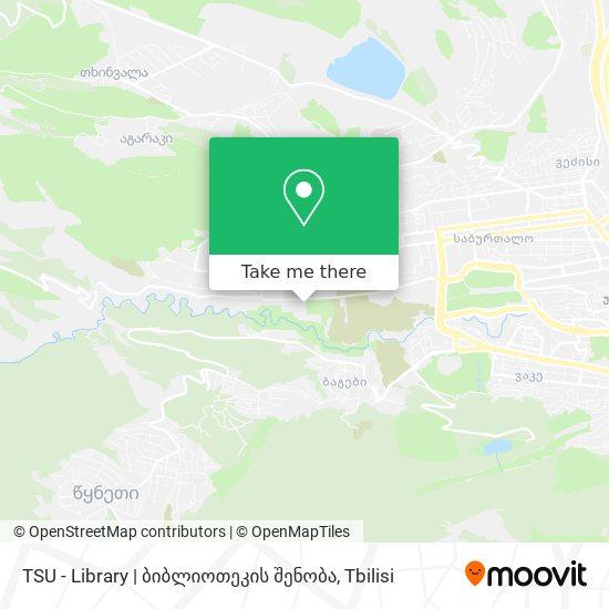 TSU - Library   ბიბლიოთეკის შენობა map