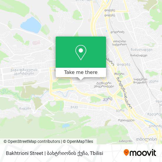 Bakhtrioni Street | ბახტრიონის ქუჩა map