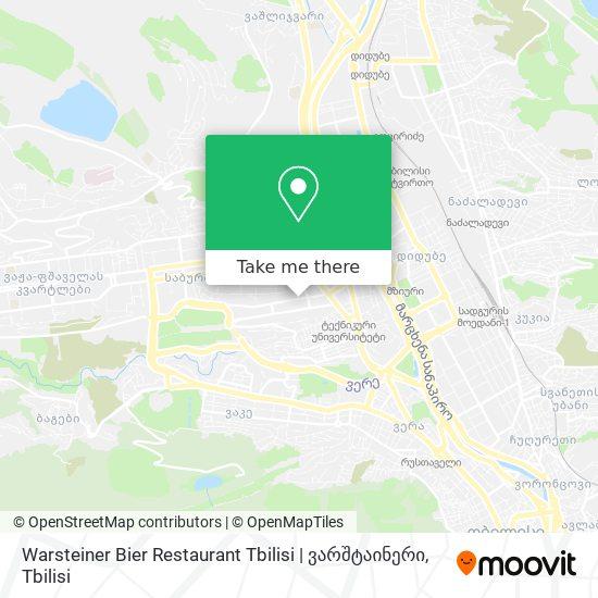 Warsteiner Bier Restaurant Tbilisi | ვარშტაინერი map