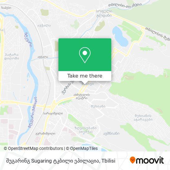 შუგარინგ Sugaring ტკბილი ეპილაცია map