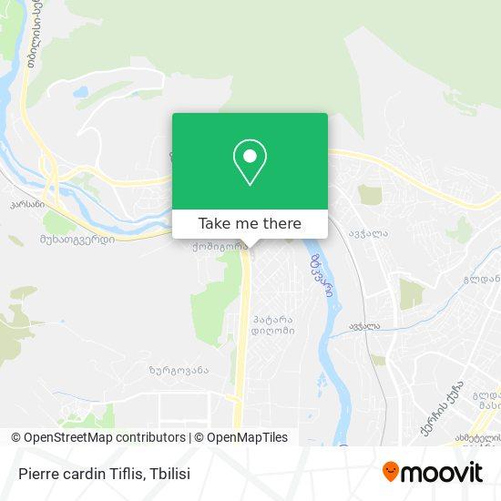 Pierre cardin Tiflis map