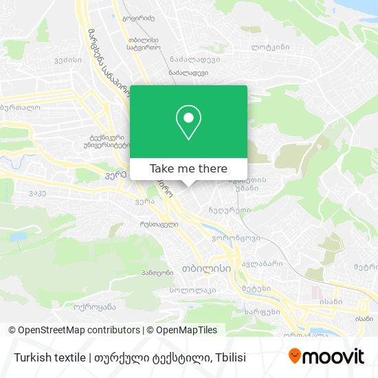 Turkish textile   თურქული ტექსტილი map