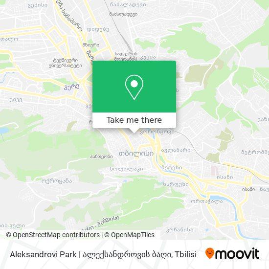 Aleksandrovi Park | ალექსანდროვის ბაღი map