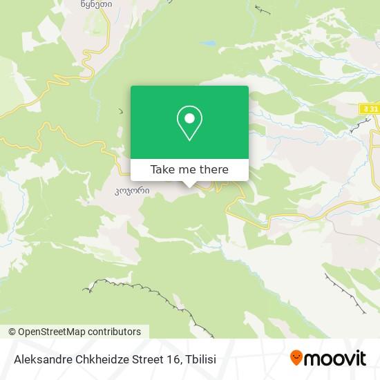 Aleksandre Chkheidze Street 16 map