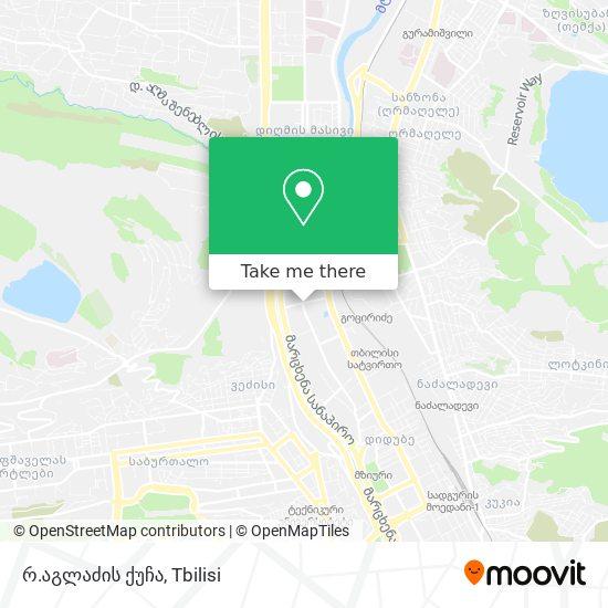 რ.აგლაძის ქუჩა map