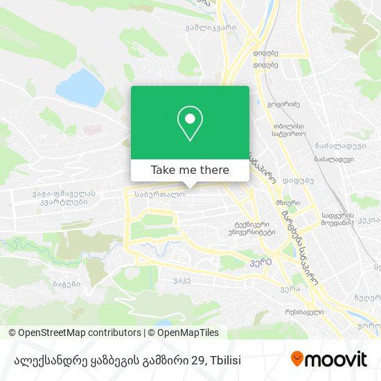 ალექსანდრე ყაზბეგის გამზირი 29 map
