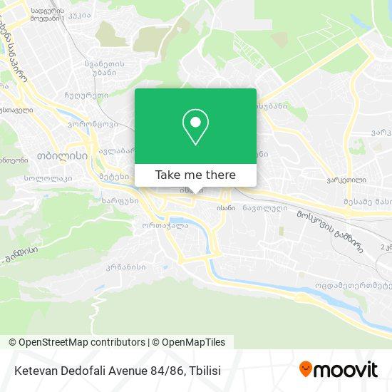 Ketevan Dedofali Avenue 84/86 map