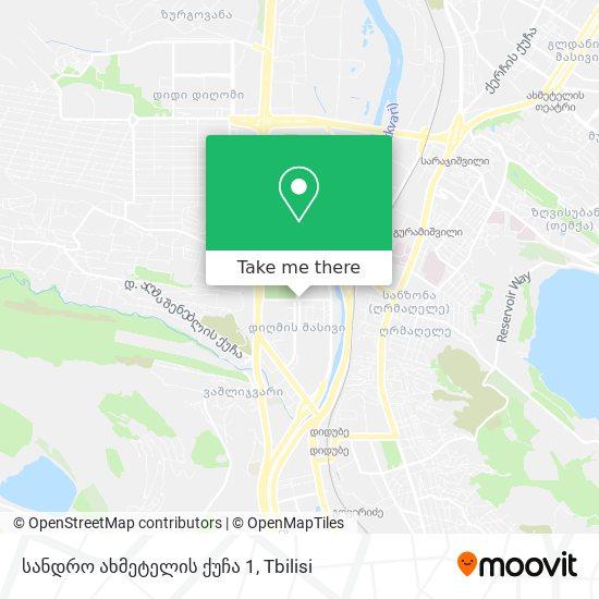 სანდრო ახმეტელის ქუჩა 1 map