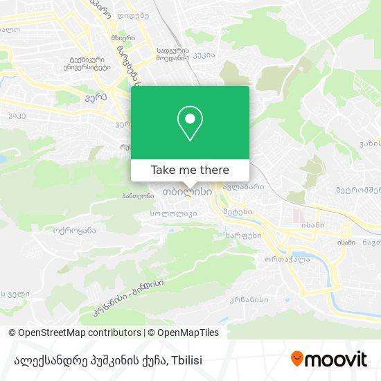 ალექსანდრე პუშკინის ქუჩა map