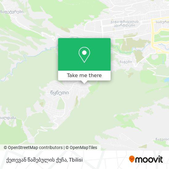 ქეთევან წამებულის ქუჩა map