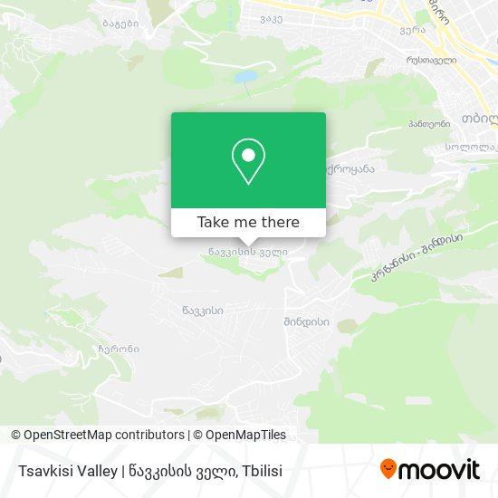 Tsavkisi Valley | წავკისის ველი map