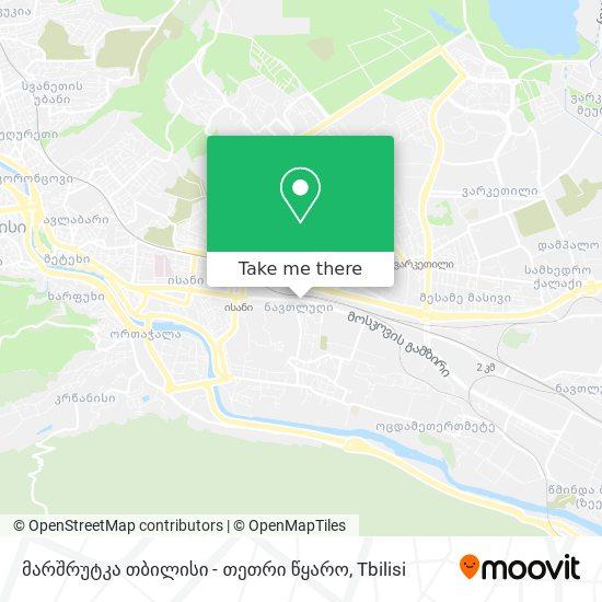 მარშრუტკა თბილისი - თეთრი წყარო map