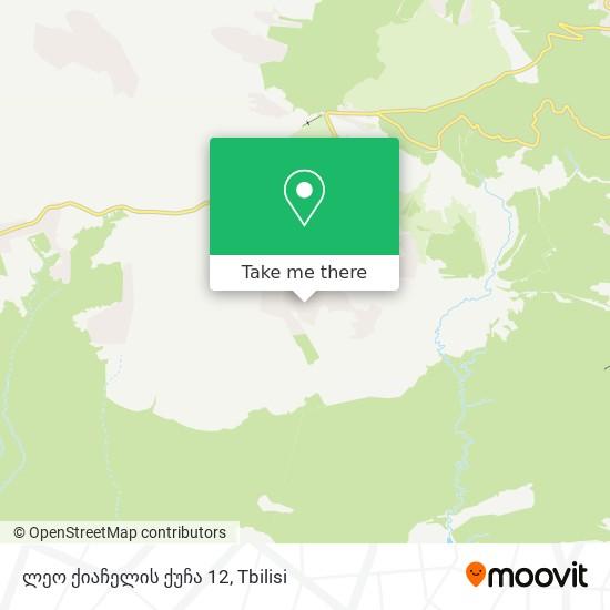 ლეო ქიაჩელის ქუჩა 12 map