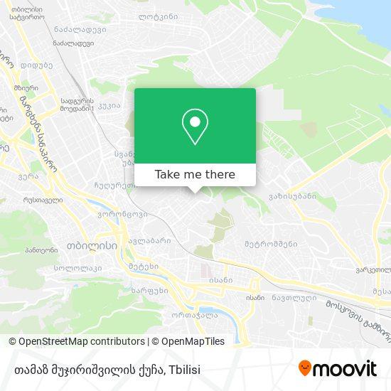 თამაზ მუჯირიშვილის ქუჩა map