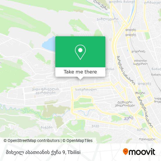 მიხეილ ასათიანის ქუჩა 9 map